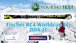 Тесты горных лыж: Fischer RC4 Worldcup SC Racetrack (2014-15 год).