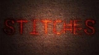 """Stitches"" - Frightening Short Horror Film - BLOODY CUTS"