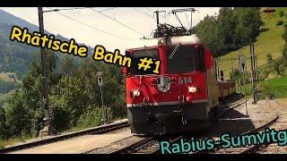 #1 Rhätische Bahn | Viafer Retica | Ferrovia Retica - Rabius-Sumvitg