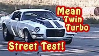 Bad Ass 69 Camaro Twin Turbo Street Test from Nelson Racing Engines. 372 twin turbo SBC
