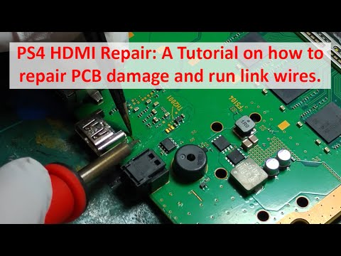 PlayStation 4 (PS4) HDMI Repair: A Tutorial on how to repair PCB damage and run link wires