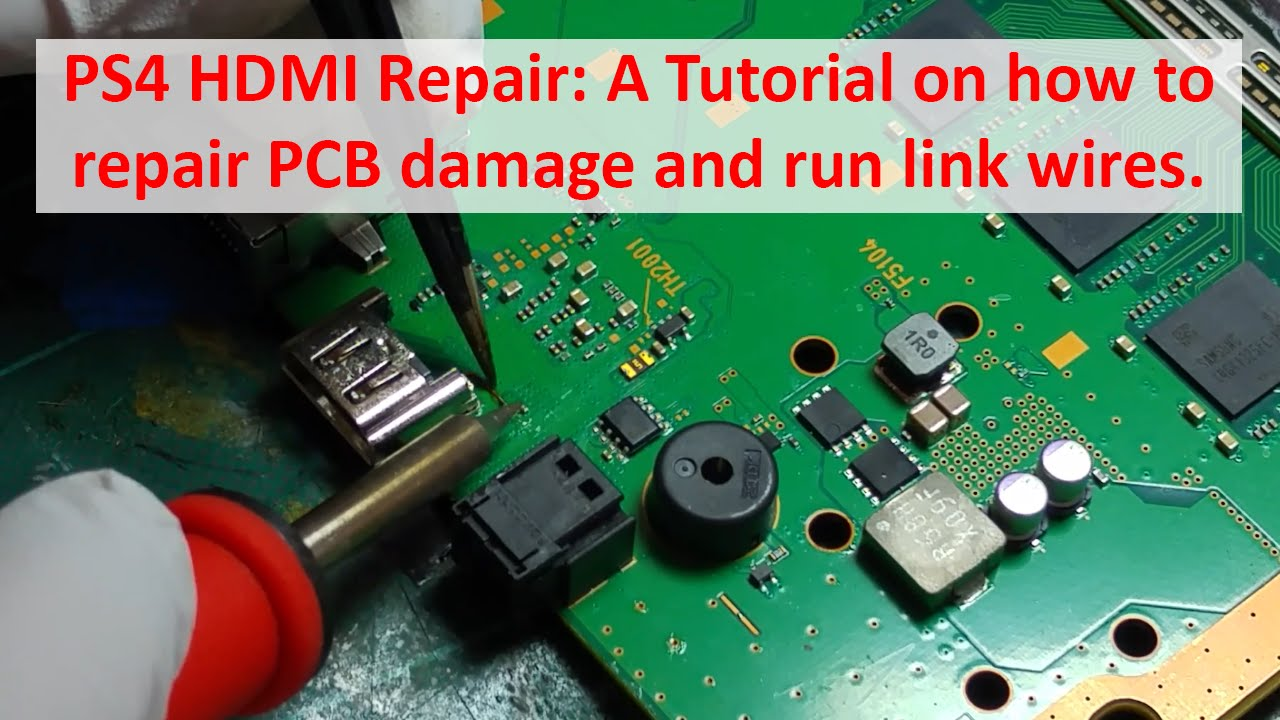Playstation 4 Ps4 Hdmi Repair A Tutorial On How To Pcb Socket Wiring Diagram Damage And Run Link Wires Youtube