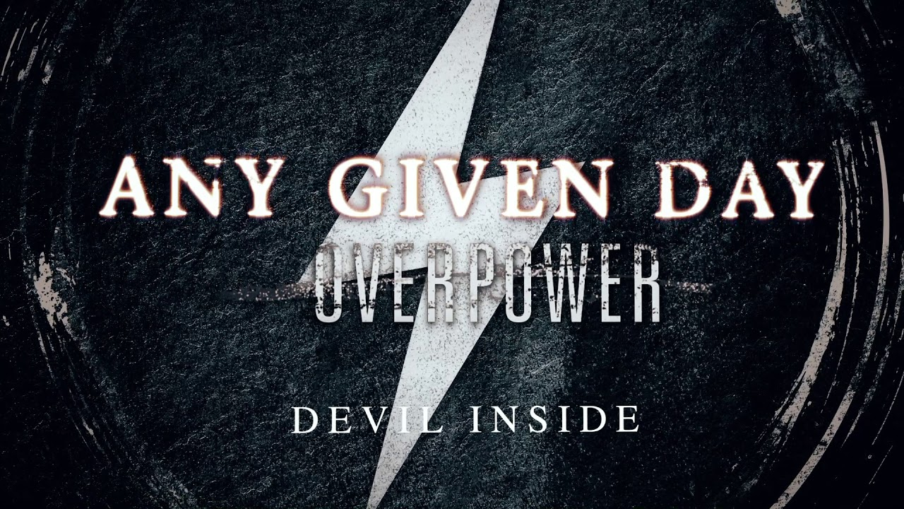 Any Given Day - Devil Inside (Official Audio Stream)
