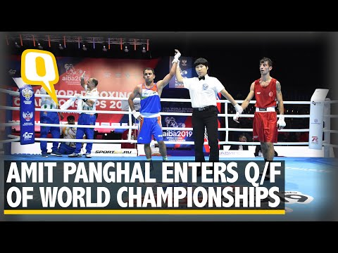 Amit Panghal Enters Quarter-final of World Boxing Championship | The Quint