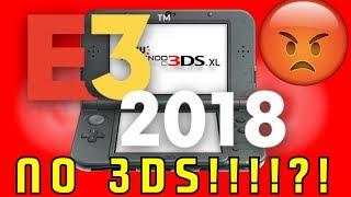 No Nintendo 3DS At E3 2018!?