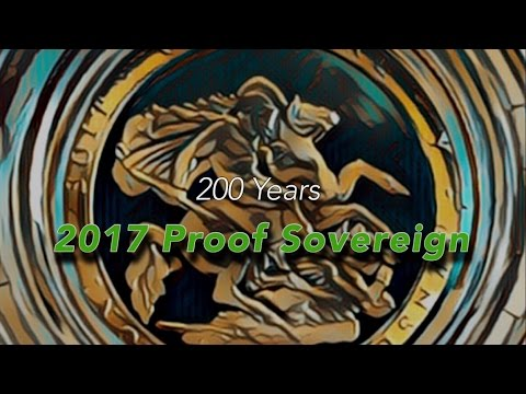 2017 Proof Sovereign Unboxing and a journey through Royal Mint Sovereign  history since 1817