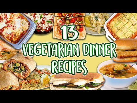 13 Vegetarian Dinner Recipes   Veggie Main Course Super Compilation  Well Done