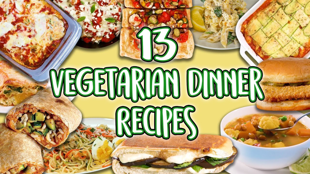 13 Vegetarian Dinner Recipes Veggie Main Course Super Compilation Well Done Youtube