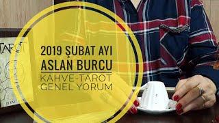 2019 ŞUBAT AYI ASLAN BURCU KAHVE-TAROT GENEL YORUM