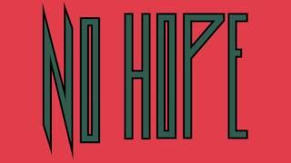 Tristesse Contemporaine - No Hope (Lyrics Video)