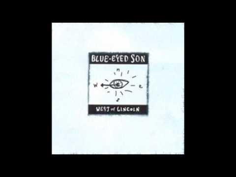 Blue eyed son fairview