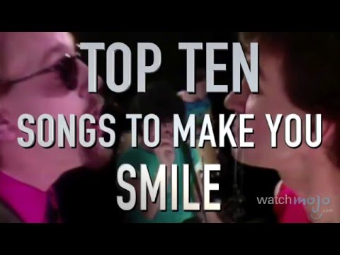 Top 10 Songs That Will Always Make You Smile (Quickie)