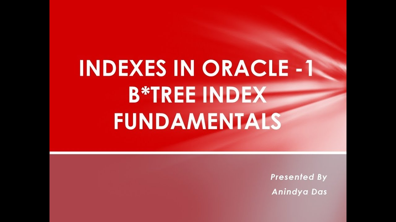 b tree index in oracle with diagram white rodgers wiring thermostat fundamentals indexes 1 youtube