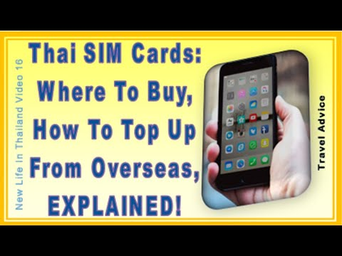 Thai SIM Cards - Where To Buy Them, And How To Top-Up From Overseas