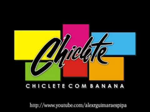 EU CHICLETEIRA CHICLETE COM MUSICA BANANA BAIXAR CHICLETEIRO ELA