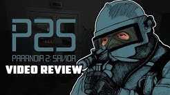 Paranoia 2: Savior Review - Gggmanlives