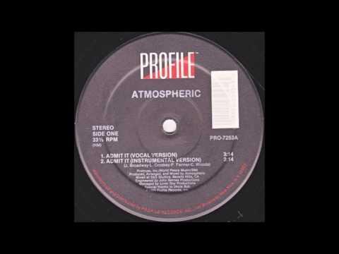 Atmospheric-Admit It