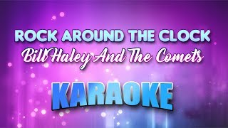 Bill Haley And The Comets - Rock Around The Clock (Karaoke version with Lyrics)