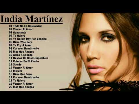 India Martínez - La mejor canción || cantante India Martínez || [all album]
