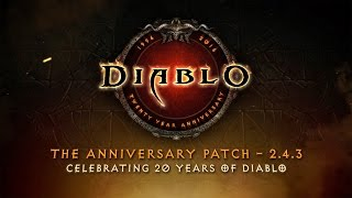 Diablo III: The Anniversary Patch - 2.4.3: Celebrating 20 Years of Diablo (Official)