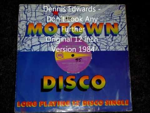 Dennis Edwards - Don´t Look Any Further Original 12 inch Version 1984