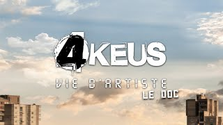 "4 Keus - Documentaire album ""Vie d'Artiste"""