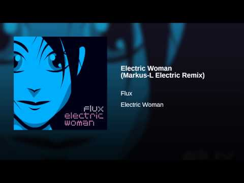 Electric Woman (Markus-L Electric Remix)