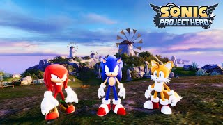 Sonic Project Hero - Windmill Isle Act 1 Update With Tails and Knuckles