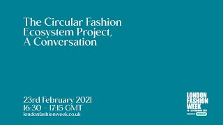 A Circular Fashion Ecosystem Project, A Conversation