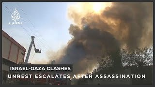Israel-Gaza clashes escalate after Islamic Jihad commander killed