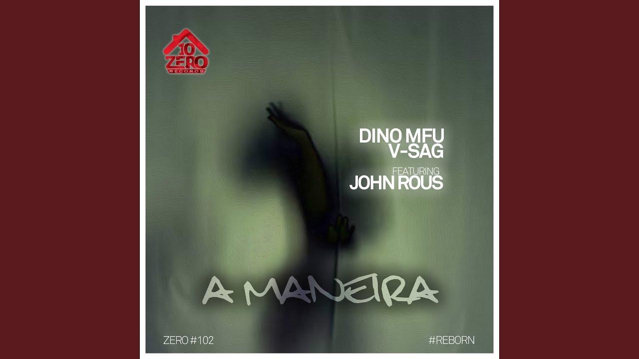 Download A Maneira (feat. John Rous)