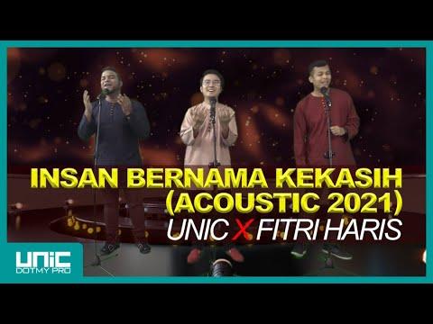 Download UNIC X FITRI HARIS - INSAN BERNAMA KEKASIH ( ACOUSTIC 2021 )