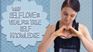 Video Why Self Love Is Critical For True Self Introspection download MP3, 3GP, MP4, WEBM, AVI, FLV September 2018