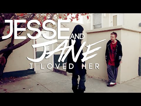 I loved her ⎟ jesse + jane