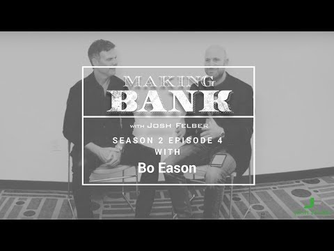 The Importance of Mindset with Guest Bo Eason: MakingBank S2E4