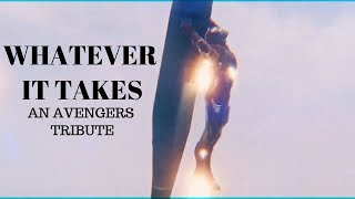 Whatever It Takes - Avengers Tribute