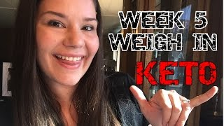 Monday Weigh In   KETO   Week 5   Weight loss   Low Carb