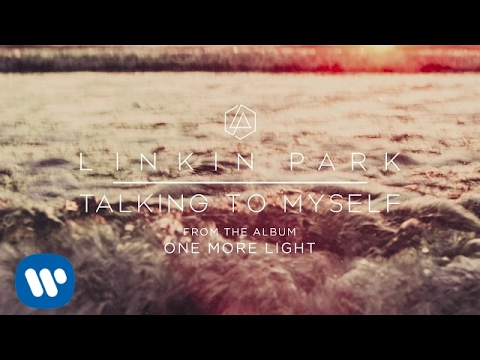 Linkin Park - Talking To Myself