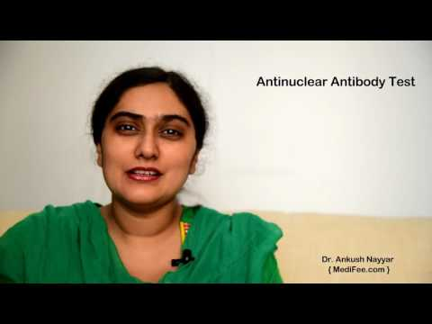 Antinuclear Antibody Test - Detecting Auto Immune Disorders