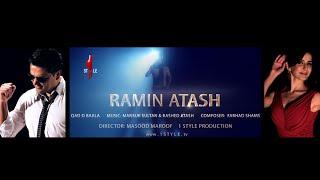 Ramin Atash QAD o BAALA official release 2014