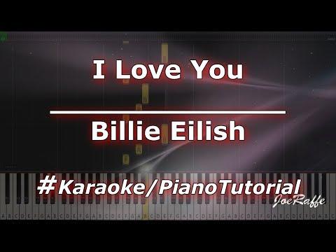 Billie Eilish - I Love You KaraokePianoTutorialInstrumental