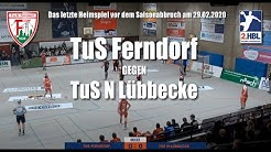 2. Handball Bundesliga: TuS Ferndorf gegen TuS N Lübbecke / 29.02.2020