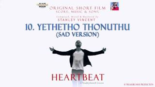 Yethetho Thonuthu (Sad Version)
