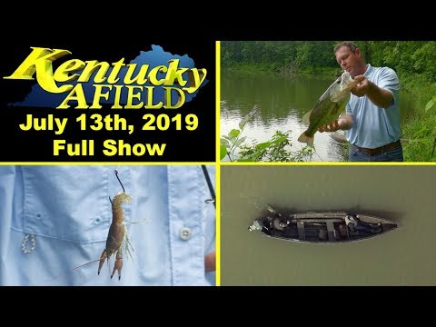 July 13, 2019 Full Show - Farm Pond Management, Crawfish As Bait, The Rollover Boat
