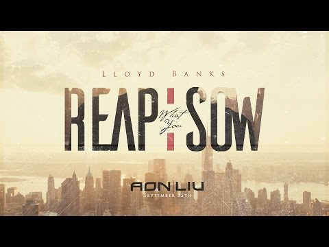 Lloyd Banks - Reap What You Sow
