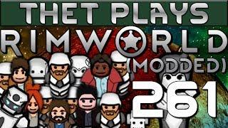 Thet Plays Rimworld 1.0 Part 261: Beautification [Modded]