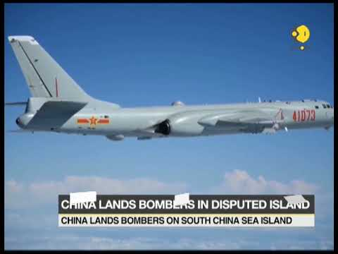 China lands bombers on South China Sea which is a disputed island