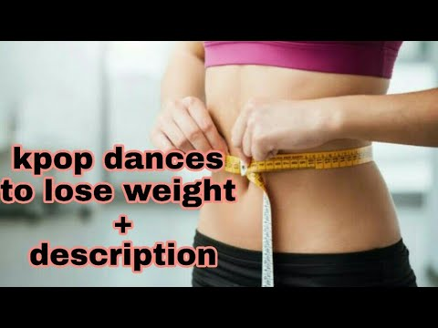 Top kpop dances that can help you to lose weight (with description)