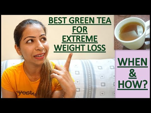 Quick weight Loss with Green Tea   How/When To Use Green Tea For Extreme Weight Loss   Fat to Fab