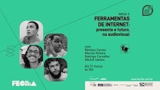 FERRAMENTAS DE INTERNET: PRESENTE E FUTURO, NO AUDIOVISUAL